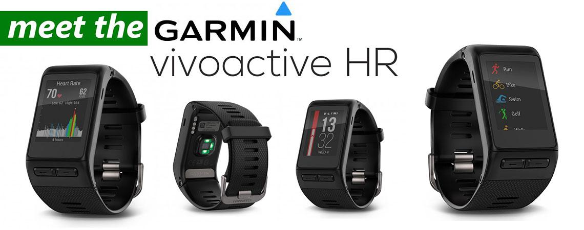 meet the Garmin vívoactive HR Sport-GPS-Smartwatch
